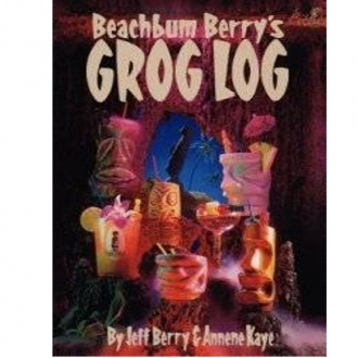 Libri ,Beachbum Berry's Grog Log