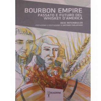 Libri ,Bourbon Empire Passato e Futuro del Whiskey d'America