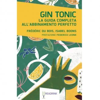 Libri ,Gin Tonic La guida completa all'abbinamento perfetto