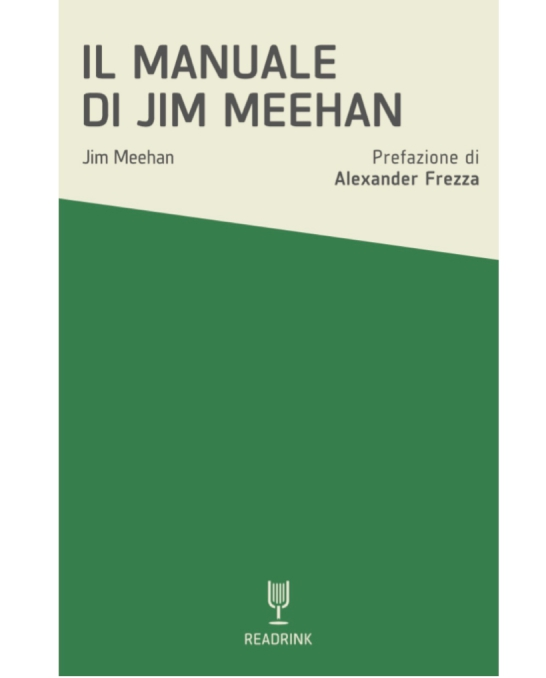 Libri ,Il Manuale di Jim Meehan