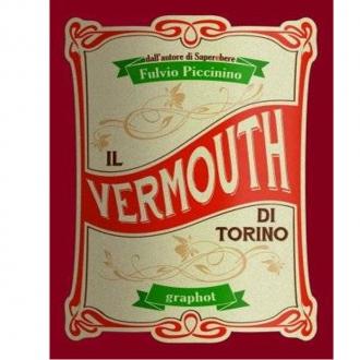 Libri ,Il Vermouth di Torino di Fulvio Piccinino