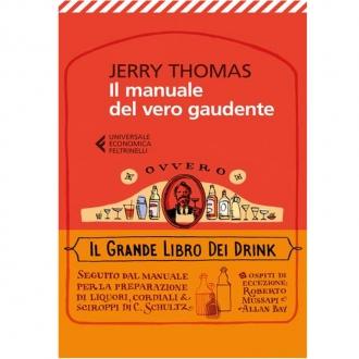 Libri ,Jerry Thomas Il manuale del vero Gaudente
