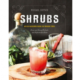 Libri ,Shrubs. An old-fashioned drink for modern times