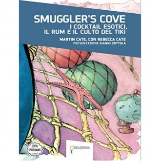 Libri ,Smuggler's Cove I Cocktail esotici, il Rum e il culto del Tiki