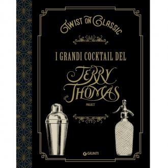 Libri ,Twist on classic. I Grandi Cocktail del Jerry Thomas Project
