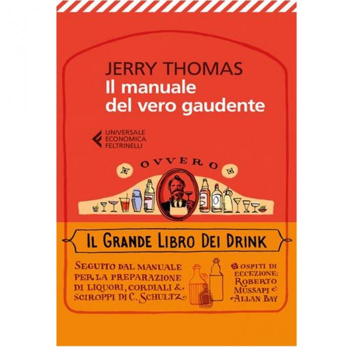 Libri Jerry Thomas Il manuale del vero Gaudente